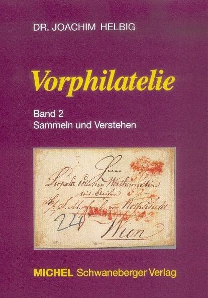 Vorphilatelie Band 2 - Sammeln und Verstehen