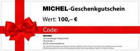 Geschenkgutschein für MICHEL-Produkte 100,-- €