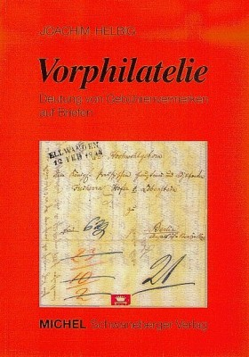 Vorphilatelie (Band 1) - Deutung von Gebührenvermerken (E-Book)