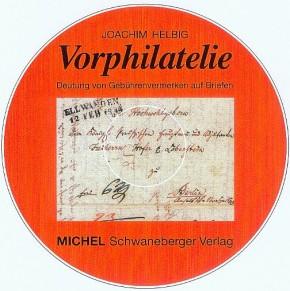 Vorphilatelie Band 1 (CD-ROM) - Deutung von Gebührenvermerken